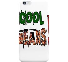 Cool Beans iPhone Case/Skin