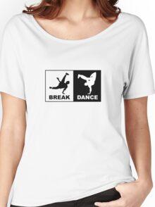Break Dance Women's Relaxed Fit T-Shirt