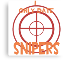I only date snipers- RED Canvas Print