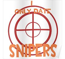 I only date snipers- RED Poster