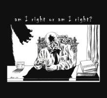 Am I Right or Am I Right? by Cartoonydan