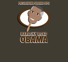Baracky Road Obama Unisex T-Shirt