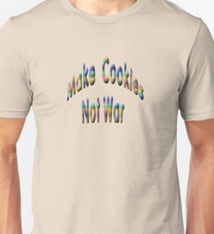 Make Cookies Not War Unisex T-Shirt