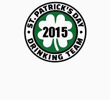 St. Patrick's day drinking team 2015 Unisex T-Shirt