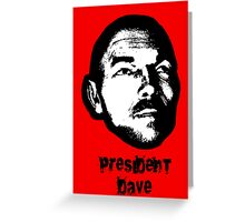 President Dave Greeting Card