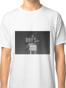 Route 66 - Roy's of Amboy, California Classic T-Shirt