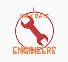 I only date engineers- RED Unisex T-Shirt