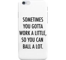 Ball A Lot iPhone Case/Skin