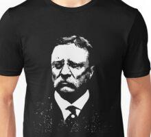 THEODORE ROOSEVELT-26TH PRESIDENT  Unisex T-Shirt