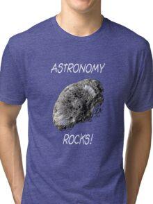 Astronomy Rocks! Tri-blend T-Shirt