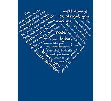 Quotes of the Heart - Doctor/Rose (White) Photographic Print