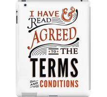 Terms And Conditions iPad Case/Skin
