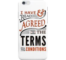 Terms And Conditions iPhone Case/Skin