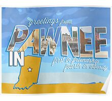 greetings from pawnee, IN Poster