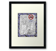 No smoking my eyes out Framed Print
