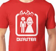 Marriage Series - DISASTER Unisex T-Shirt