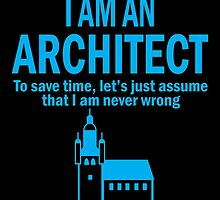 I'm an architect by birthdaytees