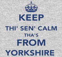 Keep Thi Sen Calm Thas From Yorkshire Kids Clothes