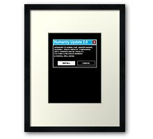 Humanity Update 2.0 Framed Print