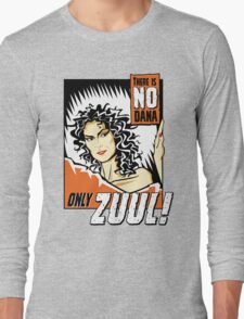 There is no Dana Long Sleeve T-Shirt