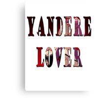 Yandere Lover Canvas Print