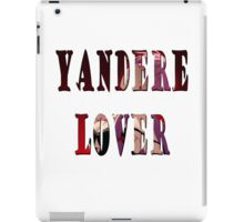 Yandere Lover iPad Case/Skin