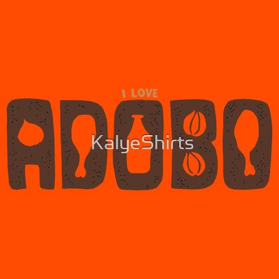 TShirtGifter presents: I Love Adobo