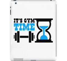 It's gym time iPad Case/Skin