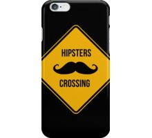 Hipsters crossing! Caution!!! iPhone Case/Skin