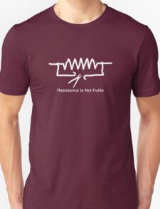 'Resistance Is Not Futile' - T Shirt Unisex T-Shirt