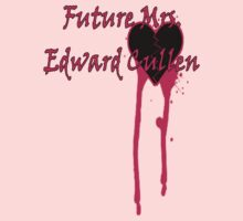 Future Mrs Edward Cullen by Greenbaby