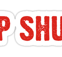 Up Shut Sticker