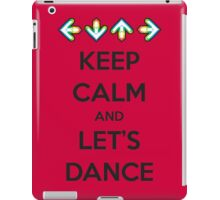 Keep Calm and Let's Dance iPad Case/Skin
