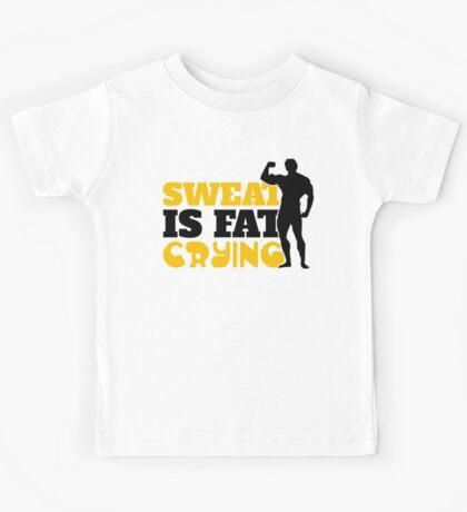 Sweat is fat crying Kids Tee