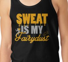 Sweat is my Fairydust Tank Top