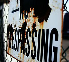 no trespassing by bobjaret