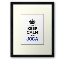 I cant keep calm Im a JOGA Framed Print