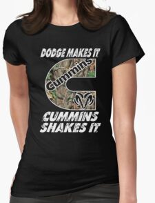 Dodge Makes It Cummins Shakes It  Womens Fitted T-Shirt