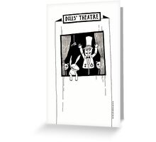 Dolls theater Greeting Card