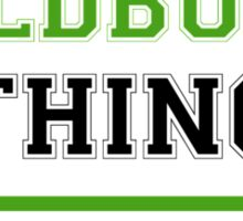 It's a HILDBURG thing, you wouldn't understand !! Sticker