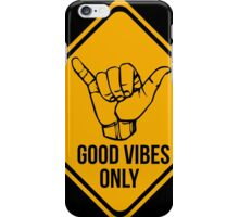 Good vibes!!! iPhone Case/Skin