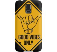 Good vibes!!! Samsung Galaxy Case/Skin
