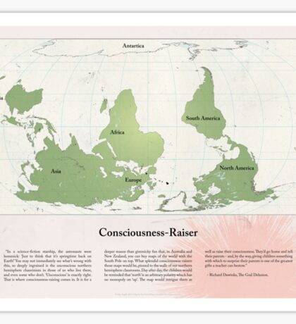 Consciousness-Raiser | South-Up Cartography  Sticker