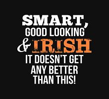 Smart Good Looking Irish T-shirt T-Shirt