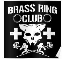 Brass Ring Club T-shirt Poster