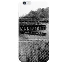 KEEP OUT  It Works Sometimes! iPhone Case/Skin