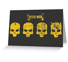 Payday 2 Skulls - Death Wish Greeting Card