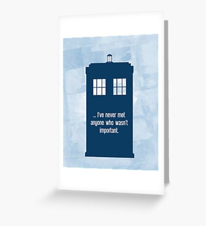 Doctor Who  - Tardis with Quote  Greeting Card