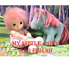 My little Pony and his Friend  Photographic Print