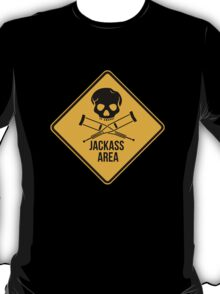 Jackass area caution sign.  T-Shirt
